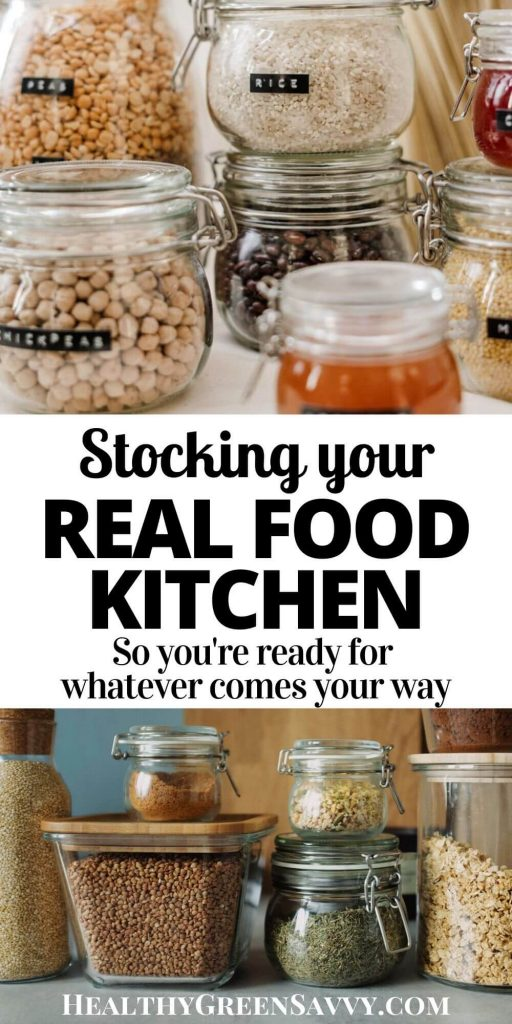 Stocking a Healthy Kitchen: pin with photos of food in jars with title text