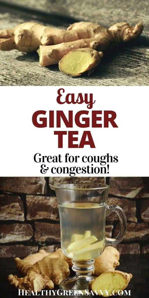 pin with title text and photos of ginger root and ginger tea