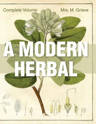 Cover of A Modern Herbal, a useful historical reference for your herbal medicine book collection