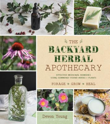 cover of Backyard Herbal Apothecary, an excellent guide to making plant medicine