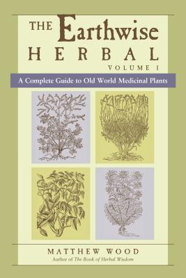 Cover of Earthwise Herbal Volume 1, covering old world medicinal plants