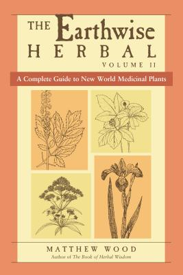 Photo of cover of Earthwise Herbal Volume 2, covering new world medicinal plants