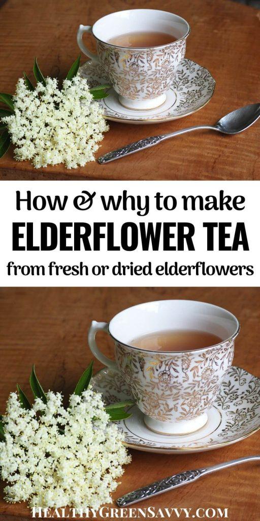 pin with photos of cup of elderflower tea with spray of elderflowers