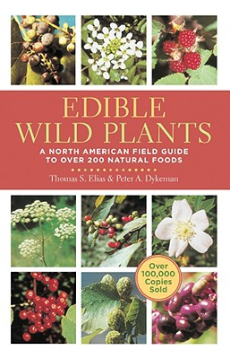 photo of foraging book Edible Wild Plants by Elias and Dykeman
