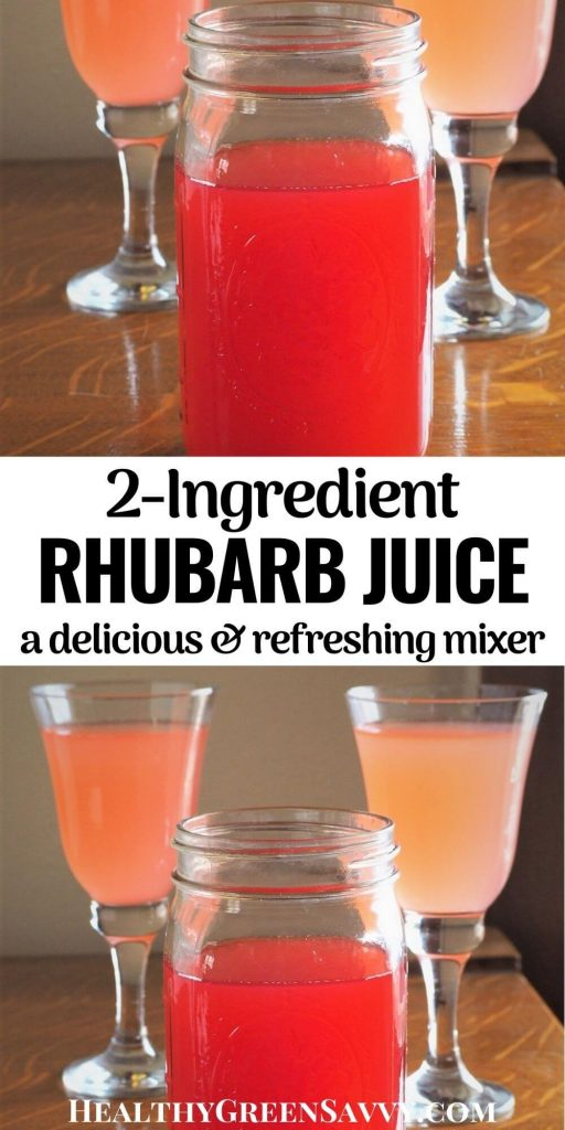 pin with photos of rhubarb juice in jar and goblets and title text